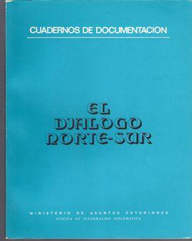 CUADERNOS DE DOCUMENTACIÓN. EL DIÁLOGO NORTE-SUR