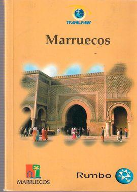 MARRUECOS. EL SABER VIAJAR