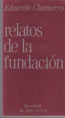 RELATOS DE LA FUNDACIÓN