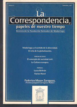 LA CORRESPONDENCIA. PAPELES DE NUESTRO TIEMPO. NUM. 0, SEPTIEMBRE 1997. MADARIAGA Y LA DIVERSIDAD/ CONCEPTO DE SOCIEDAD CIVIL/ LA CULTURA EUROPEA/ ...