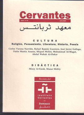 CERVANTES. AÑO II, NUM. 3, JUNIO 2003. RELIGIÓN. YAZIDÍES KURDOS/ RETÓRICA DE ARISTÓTELES/ 15 AÑOS DE EXCAVACIONES EN SIRIA DEL NORTE/ CONOCE MEJOR EL