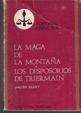 LA MAGA DE LA MONTAÑA/ LOS DESPOSORIOS DE TRIERMAIN