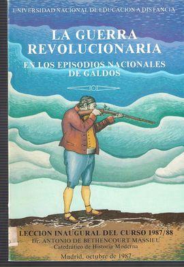 LA GUERRA REVOLUCIONARIA EN LOS EPISODIOS NACIONALES DE GALDÓS