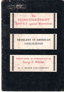PROBLEMS IN AMERICAN CIVILIZATION. THE TRANSCENDENTALIST REVOLT AGAINST MATERIALISM