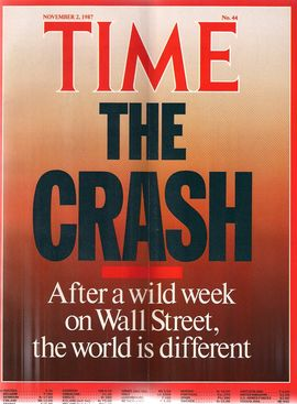 TIME. N. 44, NOVEMBER 2, 1987/ THE CRASH. AFTER A WILD WEEK ON WALL STREET, THE WORLD IS DIFFERENT/...
