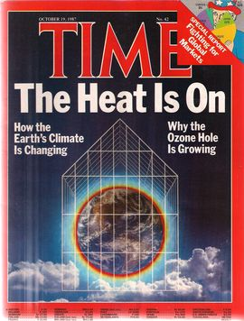 TIME. N. 42, OCTOBER 19, 1987/ SPECIAL REPORT FIGHTING FOR GLOBAL MARKETS/ THE HEAT IS ON. HOW THE EARTH'S CLIMATE IS CHANGING. WHY THE OZONE HOLE IS