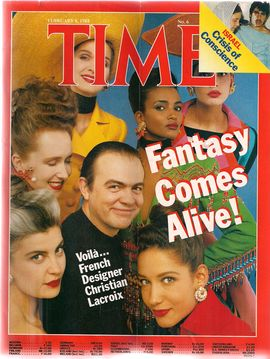 TIME. N. 6, FEBRUARY 8, 1988/ FANTASY COMES ALIVE!/ VOILÀ...FRENCH DESIGNER CHRISTIAN LACROIX/...