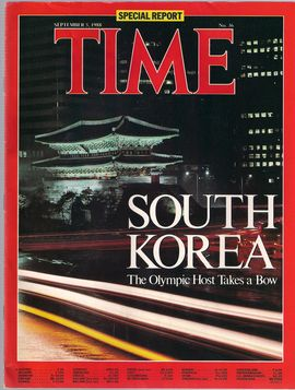 TIME. N. 36, SEPTEM. 5, 1988/ SPECIAL REPORT: SOUTH KOREA. THE OLYMPIC HOST TAKES A BOW