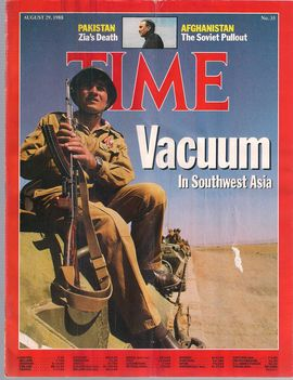 TIME. N. 35, AUGUST 29, 1988/ VACUUM IN SOUTHWEST ASIA/ PAKISTAN. ZIA'S DEATH/ AFGHANISTAN. THE SOVIET PULLOUT/...