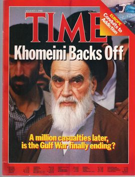 TIME. N. 31, AUGUST 1, 1988/ KHOMEINI BACKS OFF/ A MILLION CASUALITIES LATER, IS THE GULF WAR FINALLY ENDING?/ EUROPE. CONDUITS TO ADDICTION/...