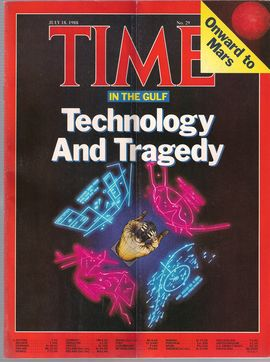 TIME. N. 29, JULY 18, 1988/ IN THE GULF. TECHNOLOGY AND TRAGEDY/ ONWARD TO MARS/...