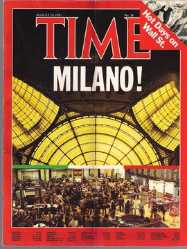 TIME. N. 34, AUGUST 24, 1987/ MILANO!/ HOT DAYS ON WALL ST./...