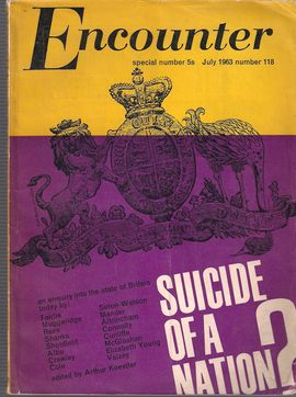 ENCOUNTER. SPECIAL NUMBER 5S,  N. 118, JULY 1963/ SUICIDE OF A NATION?/ ... COLD CLASS WAR/ ISLAND & MAINLAND/ TOWARDS A NEW SOCIETY?