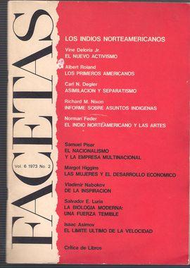 FACETAS. VOL. 6, N. 2, 1973/ INDIOS NORTEAMERICANOS: ACTIVISMO, ASIMILACIÓN Y SEPARATISMO, ARTISTAS INDIOS CONTEMPORÁNEOS/  NACIONALISMO Y EMPRESA MUL