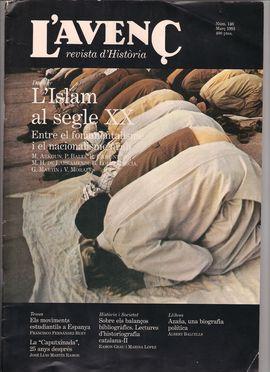 L´AVENÇ. REVISTA D´HISTÒRIA. N. 146, MARÇ 1991/ L´ISLAM AL SEGLE XX. ENTRE EL FONAMENTALISME I EL NACIONALISME ÀRAB