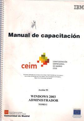 WINDOWS 200 ADMINSTRADOR (3 TOMOS) ADMINISTRACION // CONCEPTOS E IMPLEMENTACION// CONCEPTOS E IMPLEMENTACION