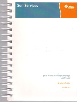 JAVA (TM) PROGRAMMING LANGUAGE SL-275-SE6. STUDENT GUIDE. REVISION G.1