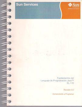 FUNDAMENTOS DEL LENGUAJE DE PROGRAMACIÓN JAVA (TM) SL-110. COMENZANDO A PROGRAMAR. REVISIÓN D2