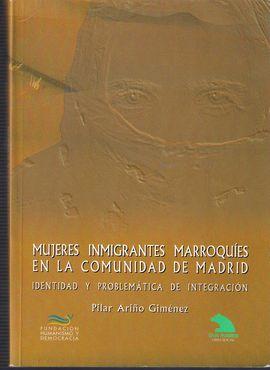 MUJERES INMIGRANTES MARROQUÍES EN LA COMUNIDAD DE MADRID