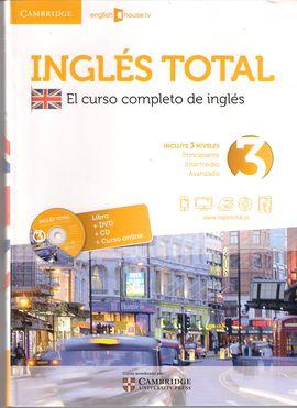 INGLÉS TOTAL. EL CURSO COMPLETO DE INGLÉS. 3