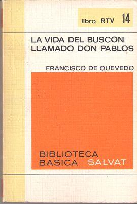 LA VIDA DEL BUSCÓN LLAMADO DON PABLOS. LIBRO RTV 14