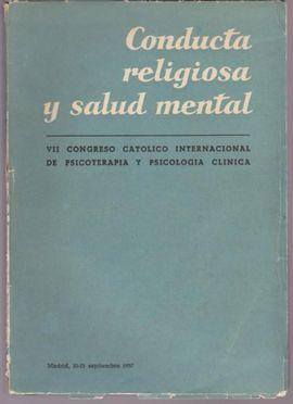 CONDUCTA RELIGIOSA Y SALUD MENTAL. CONDUITE RELIGIEUSE ET SANTÉ MENTALE