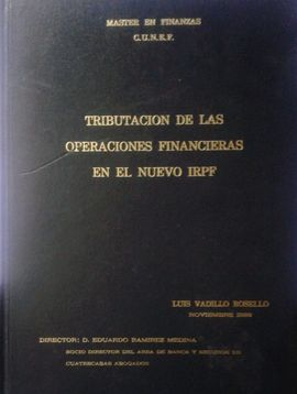 TRIBUTACION DE LAS OPERACIONES FINANCIERAS EN EL NUEVO IRPF