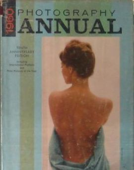 1960 PHOTOGRAPHY ANNUAL TENTH ANNIVERSARY EDITION. INCLUDING INTERNATIONAL PORTFOLIO AND PRIZE PICTURES OF THE YEAR.