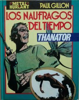 LOS NAUFRAGOS DEL TIEMPO - THANATOR