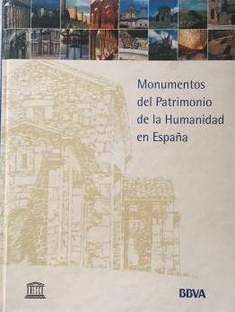 MONUMENTOS DEL PATRIMONIO DE LA HUMANIDAD EN ESPAÑA