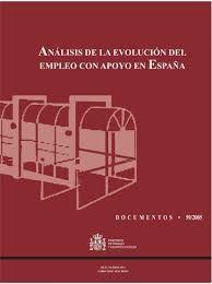 ANÁLISIS DE LA EVOLUCIÓN DELEMPLEO CON APOYO ENESPAÑA