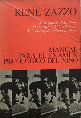 MANUAL PARA EL EXAMEN PSICOLOGICO DEL NIÑO