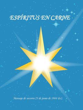 ESPIRITUS EN CARNE