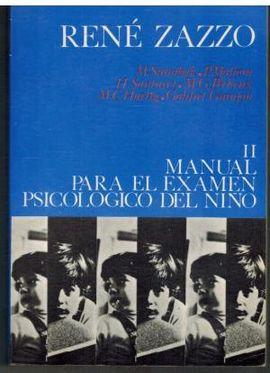 MANUAL PARA EL EXAMEN PSICOLOGICO DEL NIÑO (VOL II)