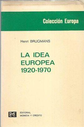 IDEA EUROPEA - LA 1920-1970