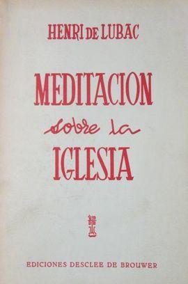 MEDITACION SOBRE LA IGLESIA