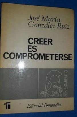 CREER ES COMPROMETERSE