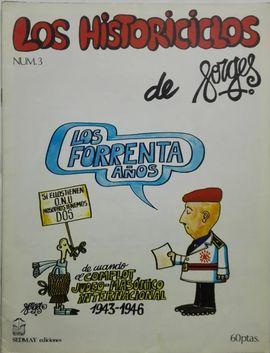 HISTORICICLOS DE FORGES, LOS. LOS FORRENTA AÑOS. (FASCÍCULONº 3)