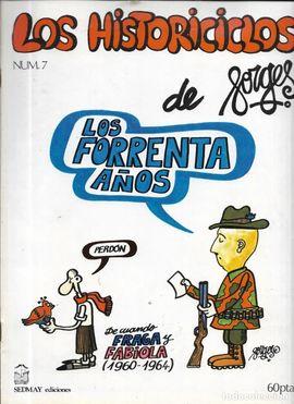 HISTORICICLOS DE FORGES, LOS. LOS FORRENTA AÑOS. (FASCÍCULONº 7)