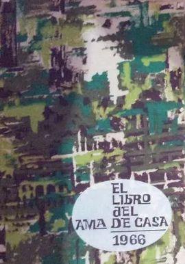 EL LIBRO DEL AMA DE CASA 1966
