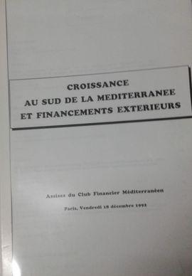 CROISSANCE AU SUD DE LA MEDITERRANEE ET FINANCEMENTS EXTERIEURS