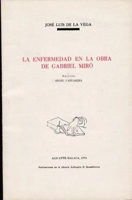 LA ENFERMEDAD EN LA OBRA DE GABRIEL MIRÓ - DEDICADO AUTOR