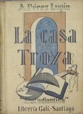LA CASA DE LA TROYA. ESTUDIANTINA.