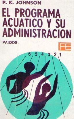 EL PROGRAMA ACUATICO Y SU ADMINISTRACION.