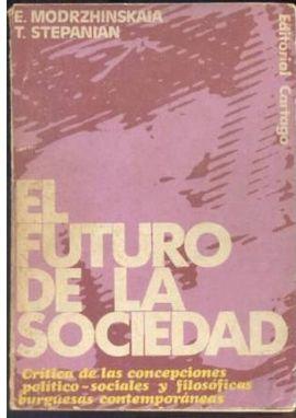EL FUTURO DE LA SOCIEDAD