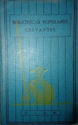 VERDADES DE PAÑO PARDO Y OTROSA ESCRITOS OLVIDADOS.  BIBLIOTECAS POPULARES CERVANTES, AÑOS 30, VOL. 24