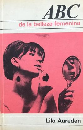 ABC DE LA BELLEZA FEMENINA.