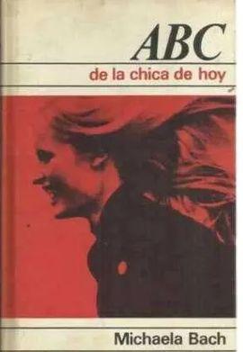 ABC DE LA CHICA DE HOY