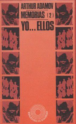 MEMORIAS (2) YO,,, ELLOS.