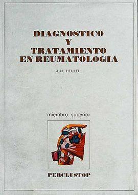 DIAGNÓSTICO Y TRATAMIENTO EN REUMATOLOGÍA: MIEMBRO SUPERIOR